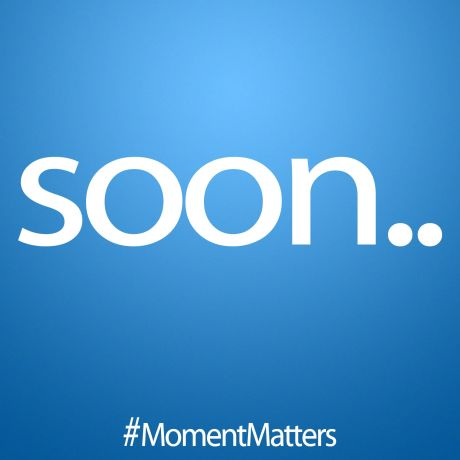 Moment Matters Soon, #MomentMatters, MomentMatters.com, soon, the best website in the world